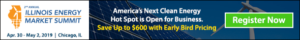 Illinois Energy Market Summit   Apr. 30 - May 2, 2019   Register Now